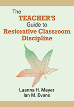 The Teacher's Guide to Restorative Classroom Discipline