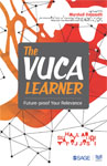The Vuca Learner: Future-proof Your Relevance