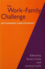 The Work—Family Challenge: Rethinking Employment