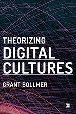 Theorizing Digital Cultures