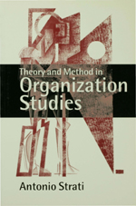 Theory and Method in Organization Studies: Paradigms and Choices