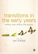 Transitions in the Early Years: Working with Children and Families