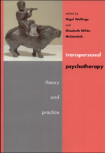 Transpersonal Psychotherapy: Theory and Practice