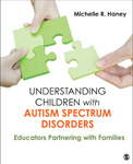 "Understanding Children <span class=""hi-italic"">with</span> Autism Spectrum Disorders: Educators Partnering with Families"