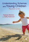 Understanding Schemas and Young Children: From Birth to Three