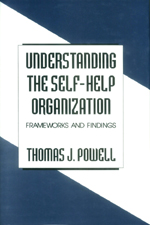 Understanding the Self-Help Organization: Frameworks and Findings