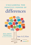 Unleashing the Positive Power of Differences: Polarity Thinking in our Schools