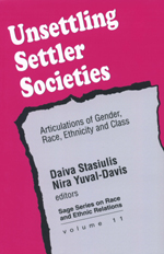 Unsettling Settler Societies: Articulations of Gender, Race, Ethnicity and Class