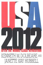 U.S.A. 2012: After the Middle-Class Revolution