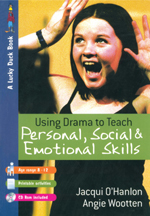 Using Drama to Teach Personal, Social and Emotional Skills