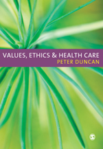 Values, Ethics and Health Care
