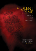 Violent Crime: Clinical and Social Implications