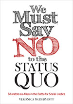 We Must Say No to the Status Quo: Educators as Allies in the Battle for Social Justice