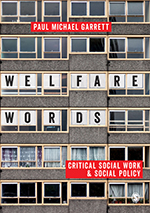 Welfare Words: Critical Social Work & Social Policy