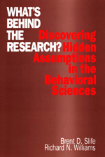 What's Behind the Research? Discovering Hidden Assumptions in the Behavioral Sciences