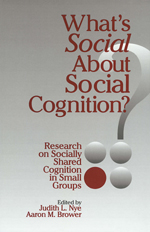 "What's <span class=""hi-italic"">Social</span> about Social Cognition? Research on Socially Shared Cognition in Small Groups"