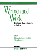 Women and Work: Exploring Race, Ethnicity, and Class