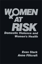 W♀men at Risk: Domestic Violence and Women's Health