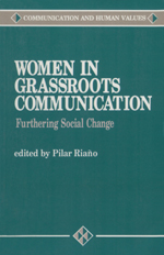 Women in Grassroots Communication: Furthering Social Change