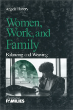Women, Work, and Family: Balancing and Weaving
