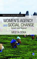 Women's Agency and Social Change: Assam and Beyond