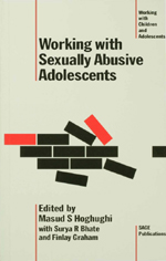 Working with Sexually Abusive Adolescents