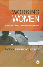 Working Women: Stories of Strife, Struggle and Survival