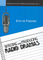 Writing and Producing Radio Dramas: Communication for Behavior Change