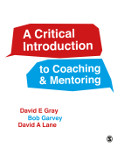 A Critical Introduction to Coaching and Mentoring: Debates, Dialogues and Discourses