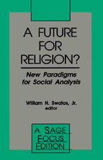 A Future for Religion? New Paradigms for Social Analysis
