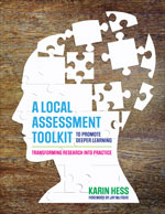 A Local Assessment Toolkit to Promote Deeper Learning: Transforming Research Into Practice