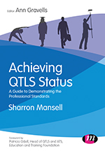 Achieving QTLS Status: A guide to demonstrating the Professional Standards