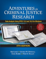 """Adventures <span class=""""hi-italic"""">in</span> Criminal Justice Research: Data Analysis Using SPSS 15.0 and 16.0 for Windows"""