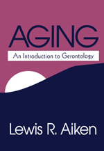 Aging: An Introduction to Gerontology