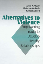 Alternatives to Violence: Empowering Youth to Develop Healthy Relationships
