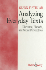 Analyzing Everyday Texts: Discourse, Rhetoric, and Social Perspectives