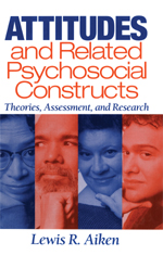 Attitudes and Related Psychosocial Constructs: Theories, Assessment, and Research