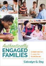 Authentically Engaged Families: A Collaborative Care Framework for Student Success
