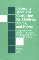 Balancing Work and Caregiving for Children, Adults, and Elders