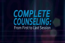 Complete Counseling: From First to Last Session: Emotionally Focused Therapy. Session 3