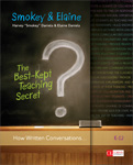 The Best-Kept Teaching Secret: How Written Conversations Engage Kids, Activate Learning, and Grow Fluent Writers, K–12