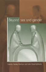 Beyond Sex and Gender