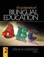 Encyclopedia of Bilingual Education