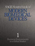 SAGE Sourcebook of Modern Biomedical Devices: Business Environments in a Global Market