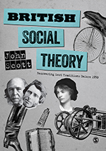 British Social Theory: Recovering Lost Traditions before 1950