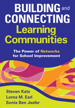 Building and Connecting Learning Communities: The Power of Networks for School Improvement