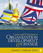 Cases and Exercises in Organization Development & Change