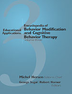 Encyclopedia of Behavior Modification and Cognitive Behavior Therapy