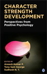 Character Strength Development: Perspectives from Positive Psychology
