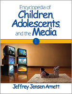 Encyclopedia of Children, Adolescents, and the Media